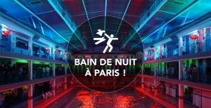 Piscine de Pontoise – Bain de Nuit a Paris!