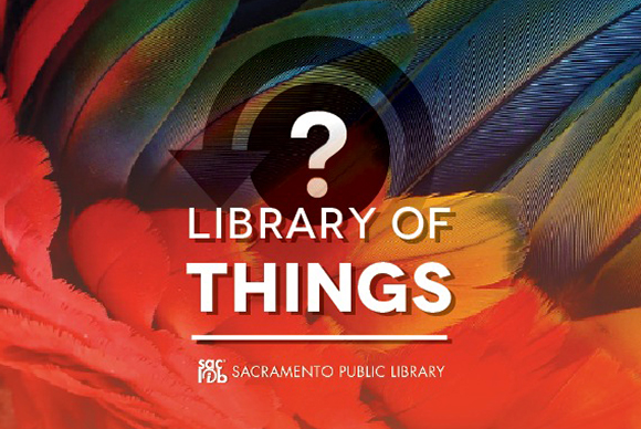 The Library of Things – Where you can borrow anything